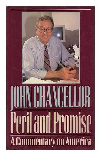 9780060163365: Peril and Promise: A Commentary on America