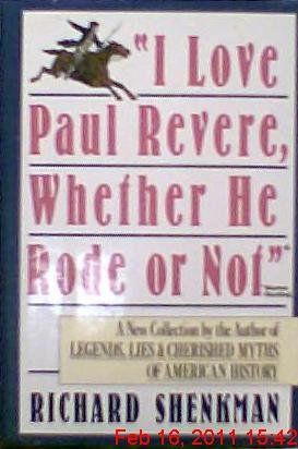 9780060163464: I Love Paul Revere, Whether He Rode or Not