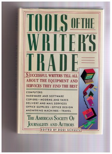 9780060163631: Tools of the writer's trade: Writers tell all about the equipment and services they find the best