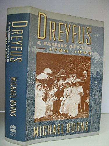 9780060163662: Dreyfus: A Family Affair, 1789-1945