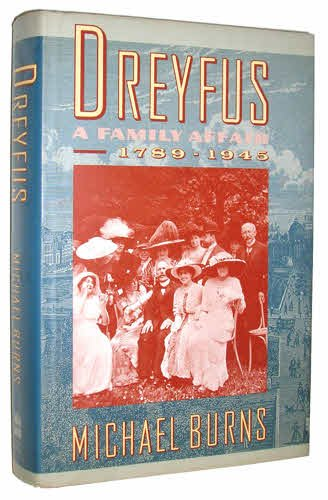 9780060163662: Dreyfus: A Family Affair, 1789-1945