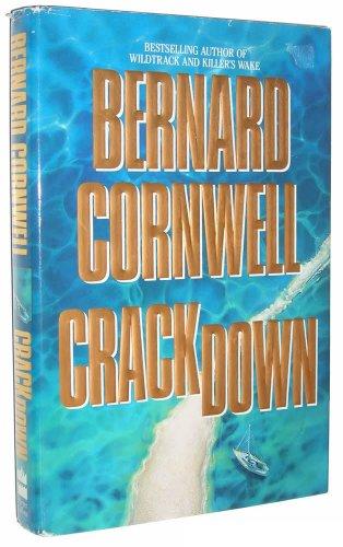 Crackdown (The Thrillers #3): Cornwell, Bernard