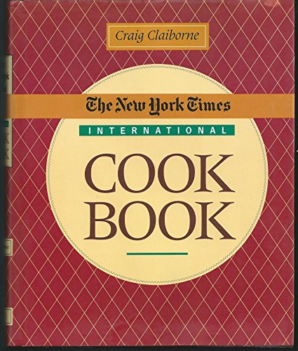 The New York Times International Cookbook (0060163984) by Claiborne, Craig