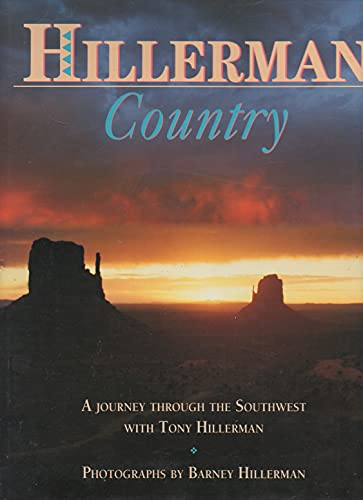 Hiierman Country: A Journey Through the Southwest with Tony Hillerman: Hillerman, Barney
