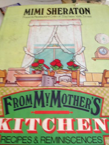 9780060164027: From My Mother's Kitchen: Recipes and Reminiscences