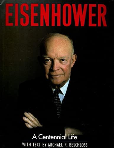 9780060164188: Eisenhower: A Centennial Life