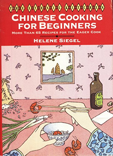 9780060164287: Chinese Cooking for Beginners: More Than 65 Recipes for the Eager Cook (Ethnic Kitchen)