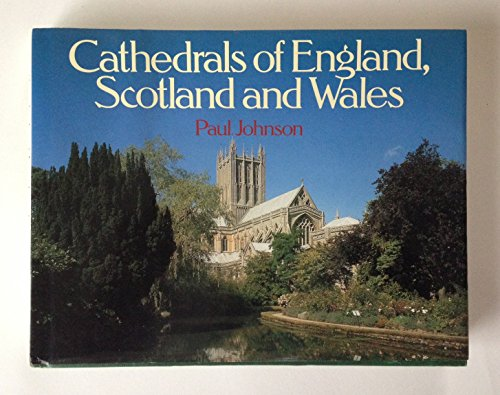 9780060164362: Cathedrals of England, Scotland and Wales