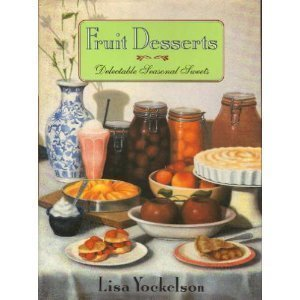 9780060164522: Fruit Desserts: Delectable Seasonal Sweets