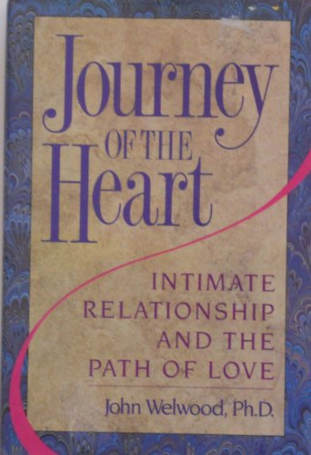 9780060164751: Journey of the Heart: Intimate Relationship and the Path of Love
