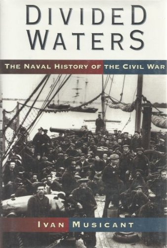 9780060164829: Divided Waters: The Naval History of the Civil War