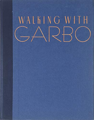 9780060164928: Walking With Garbo: Conversations and Recollections