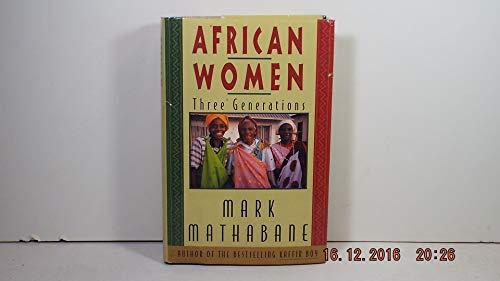 9780060164966: African Women: Three Generations