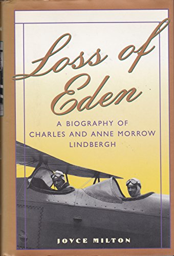 Loss of Eden: A Biography of C