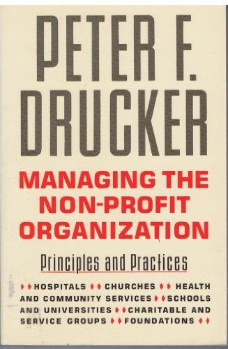 9780060165079: Managing the Nonprofit Organization: Practices and Principles