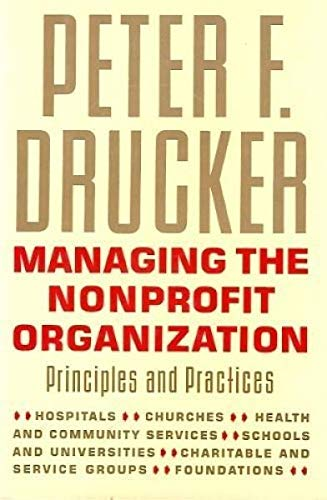 9780060165079: Managing the Nonprofit Organization: Principles and Practices