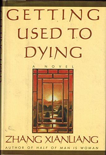 9780060165215: Getting Used to Dying: A Novel