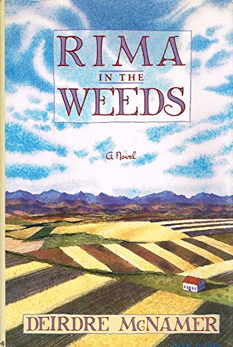 9780060165239: Rima in the Weeds: A Novel