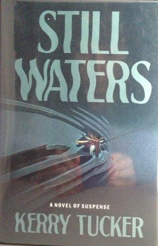 9780060165291: Still Waters: A Novel of Suspense