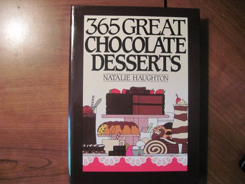 9780060165376: 365 Great Chocolate Desserts (365 ways)