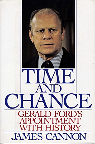 9780060165390: Time and Chance: Gerald Ford's Appointment With History