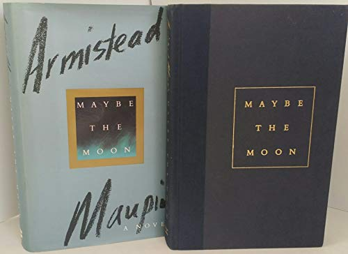9780060165529: Maybe the Moon: A Novel