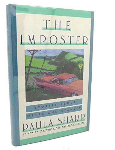 The Imposter: Stories About Netta and Stanley: Sharp, Paula