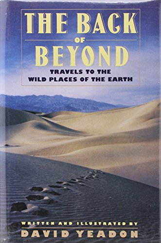 9780060165833: The Back of Beyond: Travels to the Wild Places of the Earth
