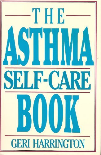 9780060165840: The Asthma Self-Care Book: How to Take Control of Your Asthma