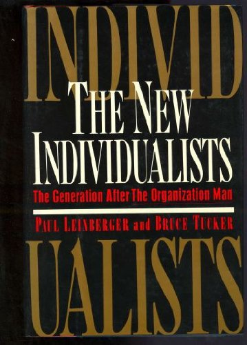 9780060165918: The New Individualists: The Generation After the Organization Man