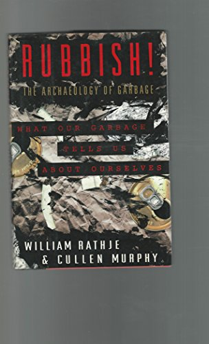 9780060166038: Rubbish!: The Archaeology of Garbage