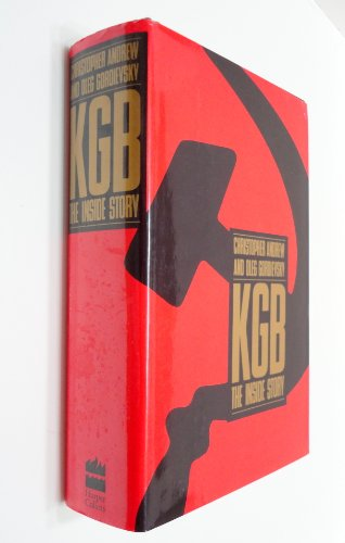 9780060166052: KGB: The Inside Story of Its Foreign Operations from Lenin to Gorbachev