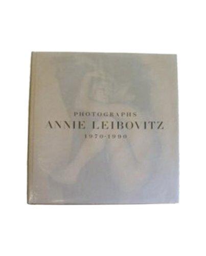 Annie Leibovitz: Photographs, 1970-1990: Annie Leibovitz