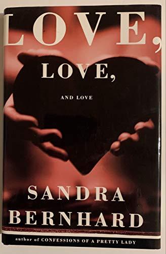 9780060166151: Love, Love, and Love