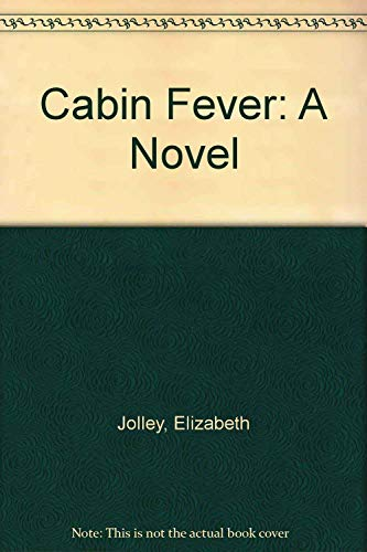 9780060166229: Cabin Fever: A Novel