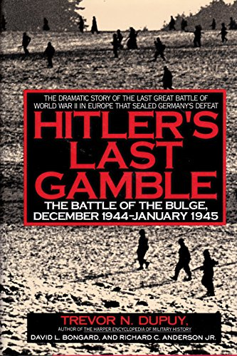 9780060166274: Hitler's Last Gamble: The Battle of the Bulge, December 1944-January 1945