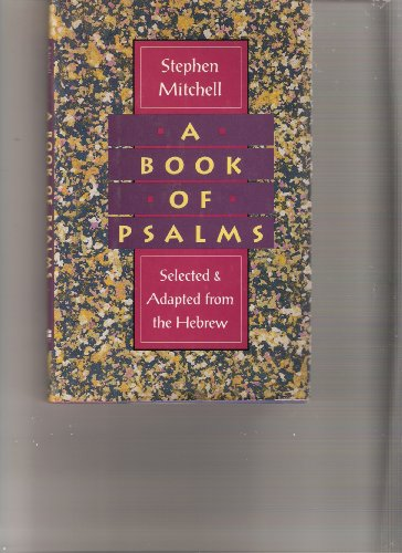 9780060166403: A Book of Psalms: Selections Adapted from the Hebrew