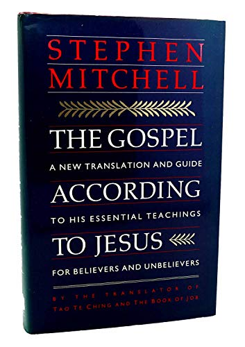 9780060166410: The Gospel According to Jesus: A New Translation and Guide to His Essential Teachings for Believers and Unbelievers