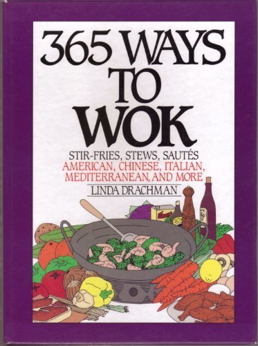 9780060166434: 365 Ways to Wok