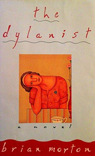 9780060166625: The Dylanist: A Novel