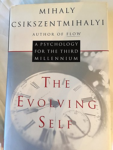 9780060166779: The Evolving Self: A Psychology for the Third Millennium