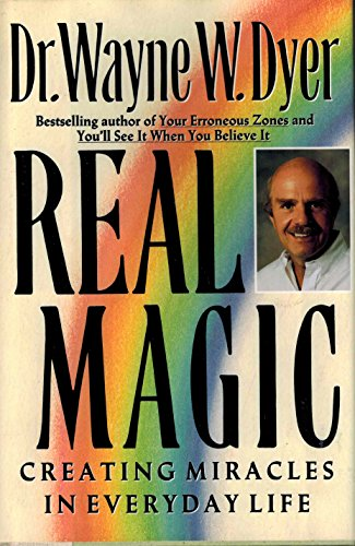 9780060166786: Real Magic: Creating Miracles in Everyday Life