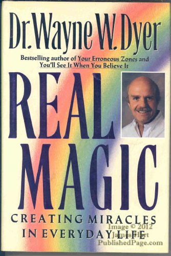 Real Magic: Creating Miracles in Everyday Life