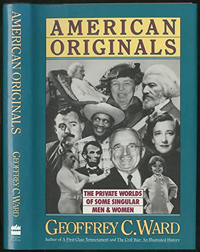 9780060166946: American Originals: The Private Worlds of Some Singular Men and Women
