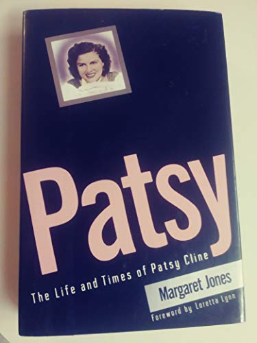 9780060166960: Patsy: The Life and Times of Patsy Cline