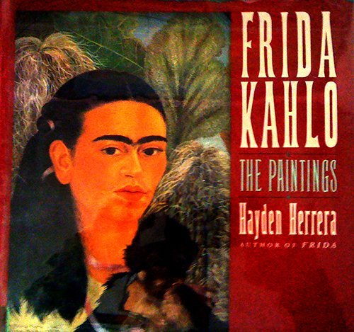 9780060166991: Frida Kahlo: The Paintings