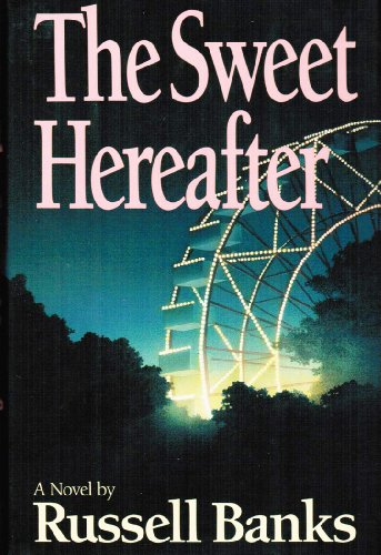 9780060167035: The Sweet Hereafter: A Novel