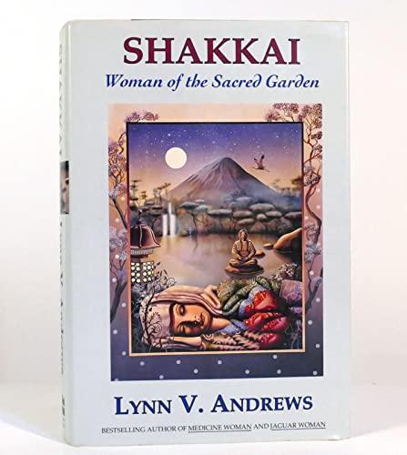 9780060167110: Shakkai: Woman of the Sacred Garden
