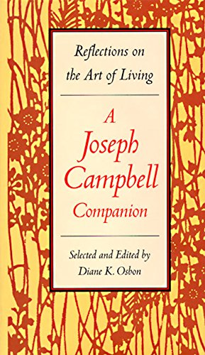 9780060167189: A Joseph Campbell Companion: Reflections on the Art of Living