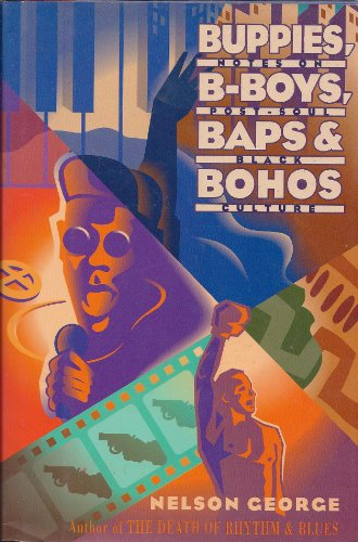 9780060167240: Buppies, B-Boys, Baps & Bohos: Notes on Post-Soul Black Culture